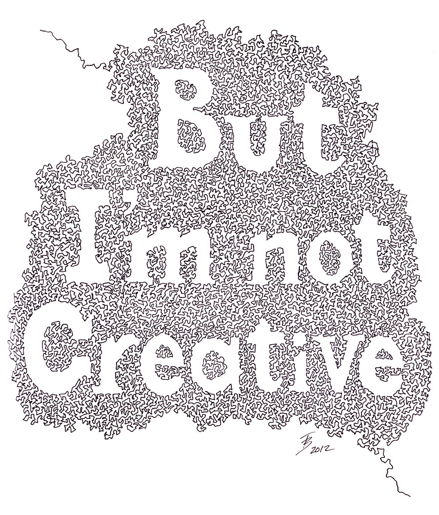 But I'm Not Creative